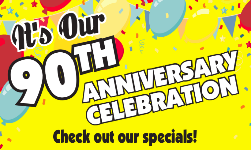 90th Anniversary Celebration and Sweepstakes!